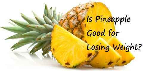 benefits of eating pineapple for weight loss